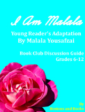 I Am Malala by Malala Yousafzai Book Club Discussion Guide