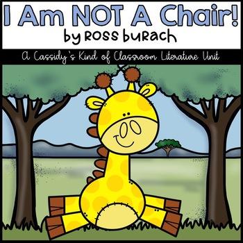 I Am Not A Chair Literature Unit