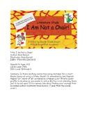 I Am Not a Chair! Literature Study