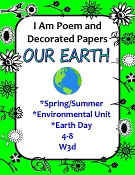 Spring, Earth Day or Environmental Unit Cross-Curricular I Am Poem
