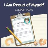 I'm Proud of Myself - Lesson Plan