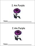 I Am Purple Emergent Reader- Preschool or Kindergarten- Colors Purple