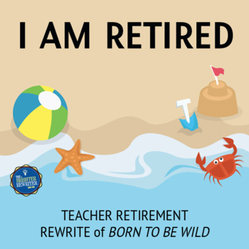 Retirement Song Lyrics for Born to Be Wild