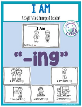 """I Am: Sight Word Emergent Readers """"-ing"""""""