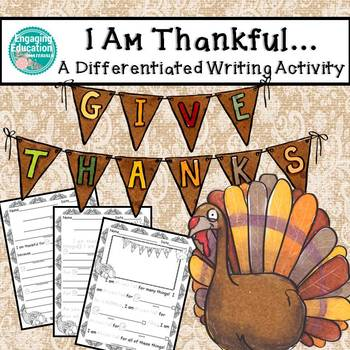 I Am Thankful... A Differentiated Writing Activity