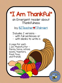 I Am Thankful - A Thanksgiving Emergent Reader