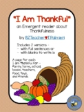 I Am Thankful - A Thanksgiving Emergent Reader