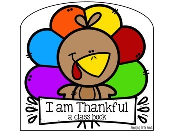 I Am Thankful: A Story and Class Book