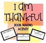 I Am Thankful Book Making Activity