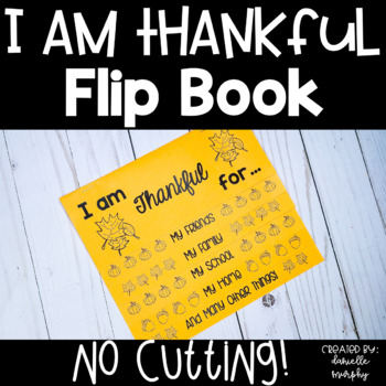 I Am Thankful Writing Flip Book for Thanksgiving