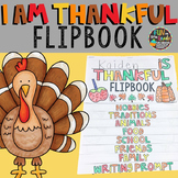 Thanksgiving Writing | Thanksgiving Activity | I Am Thankful Flipbook