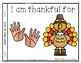 I Am Thankful For... Reader and Craft  (includes color Teacher copy)