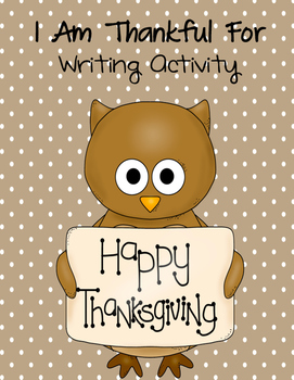 I Am Thankful For Writing FREEBIE
