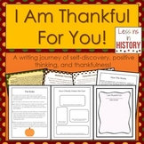 Thanksgiving Writing Keepsake Activity - I Am Thankful For You!
