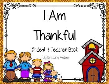 I Am Thankful Student and Teacher Reader