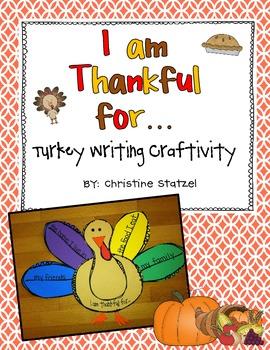 I Am Thankful for...{Turkey Writing Craftivity}