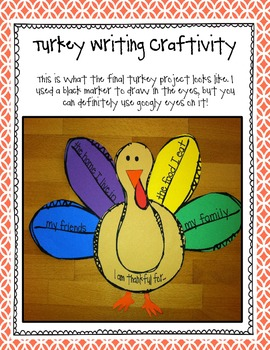 I Am Thankful for...{Turkey Writing Craftivity}