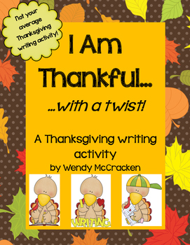 I Am Thankful... with a TWIST!