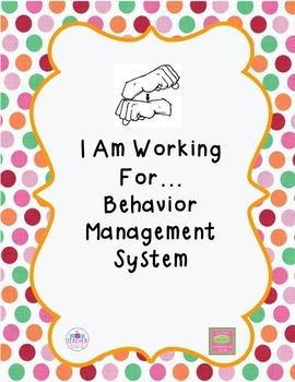 I Am Working For... Behavior Management System