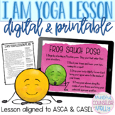 I Am Yoga Lesson, Digital & Printable Counseling Activities