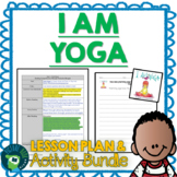 I Am Yoga by Susan Verde and Peter Reynolds Plan and Activities
