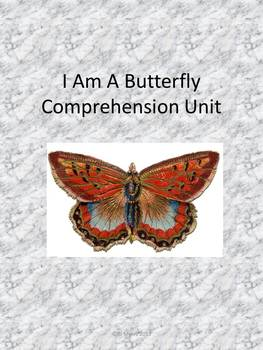 I Am a Butterfly Comprehension Unit