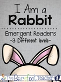 I Am a Rabbit Emergent Readers
