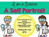 I Am a Scientist! A Self Portrait