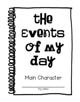 "{I Am the Main Character of My Life}: Teaching Story ""Events"" in Reading"