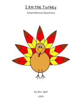I Am the Turkey Comprehension Questions