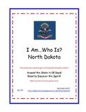 I Am...Who Is? North Dakota