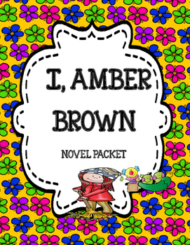 I, Amber Brown Novel Study Packet