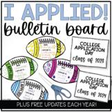 I Applied! High School Counseling Bulletin Board