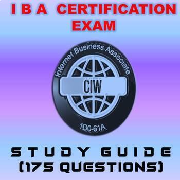 I B A  CERTIFICATION EXAM  (173 STUDY QUESTIONS)
