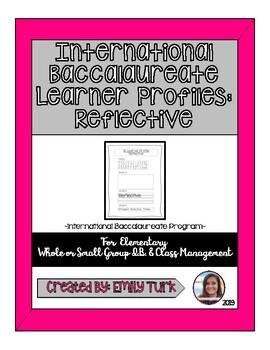 I.B. Learner Profile: Reflective