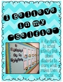 "I Believe In My ""Selfie"" - A Back To School Activity"