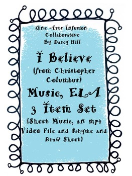 I Believe (from Christopher Columbus) Music, ELA 3 Item Set
