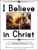 I Believe in Christ - Manuscript Copywork Notebook