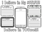 I Believe in My Selfie!  Self Reflection/Growth Mindset