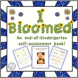 I Bloomed in Kindergarten Self Assessment Book