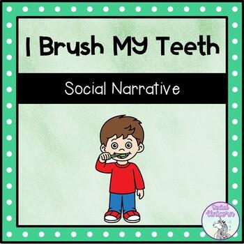 I Brush My Teeth - Social Story Template