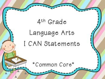I CAN: 4th Grade Language Arts Common Core Standards