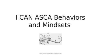 I CAN- ASCA Behaviors and Mindsets