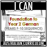 I CAN | AUSTRALIAN CURRICULUM | FOUNDATION TO YEAR 2 GERMA