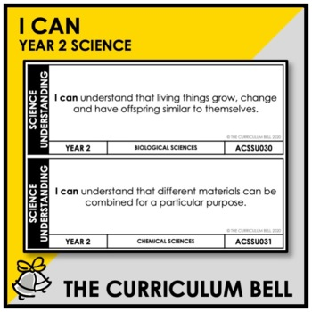 I CAN | AUSTRALIAN CURRICULUM | YEAR 2 SCIENCE