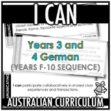I CAN | AUSTRALIAN CURRICULUM | YEARS 3 AND 4 GERMAN (F - Y10)