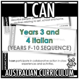 I CAN | AUSTRALIAN CURRICULUM | YEARS 3 AND 4 ITALIAN (F - Y10)