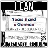 I CAN | AUSTRALIAN CURRICULUM | YEARS 5 AND 6 GERMAN (F - Y10)