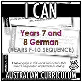 I CAN | AUSTRALIAN CURRICULUM | YEARS 7 AND 8 GERMAN (F - Y10)