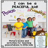 I CAN BE A PEACEFUL KID - Picture books and activities for